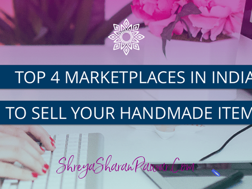 TOP 4 MARKETPLACES IN INDIA TO SELL YOUR HANDMADE ITEMS