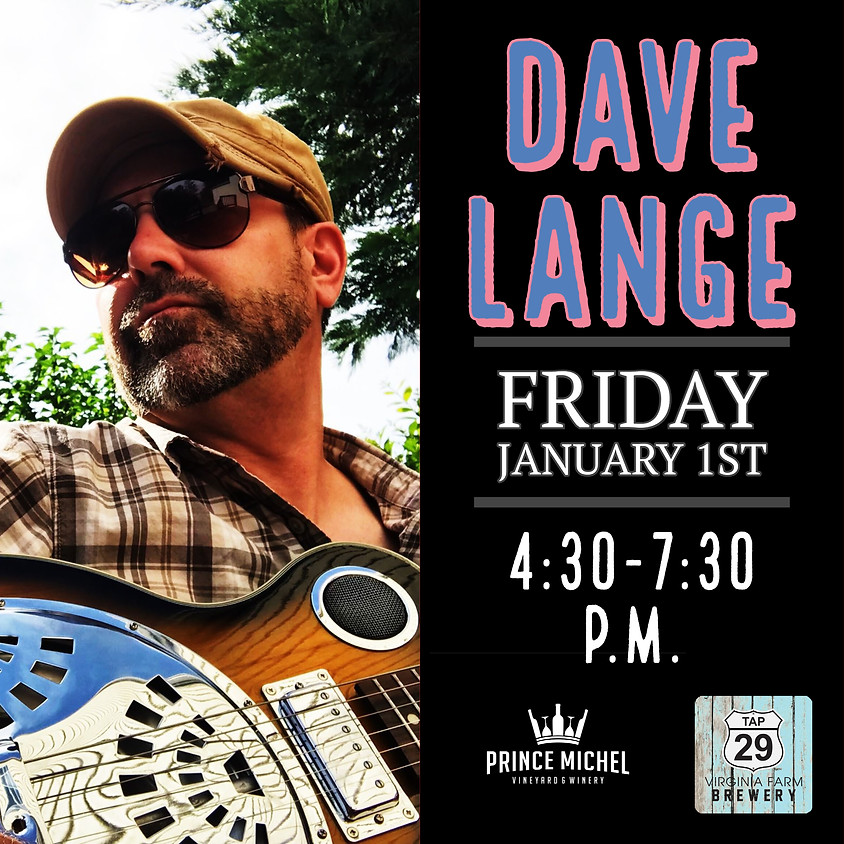Live Music by Dave Lange!