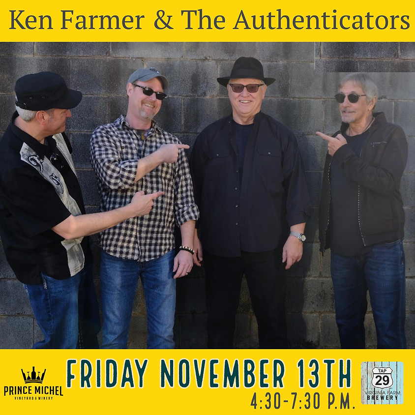Live Music by Ken Farmer & The Authenticators!