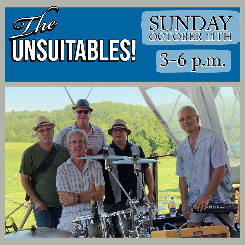 Live Music by The Unsuitables!
