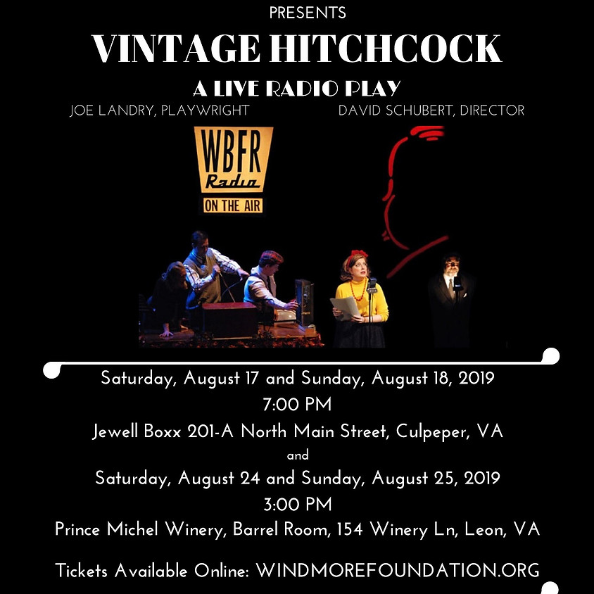 Vintage Hitchcock A Live Radio Play  (2nd showing)
