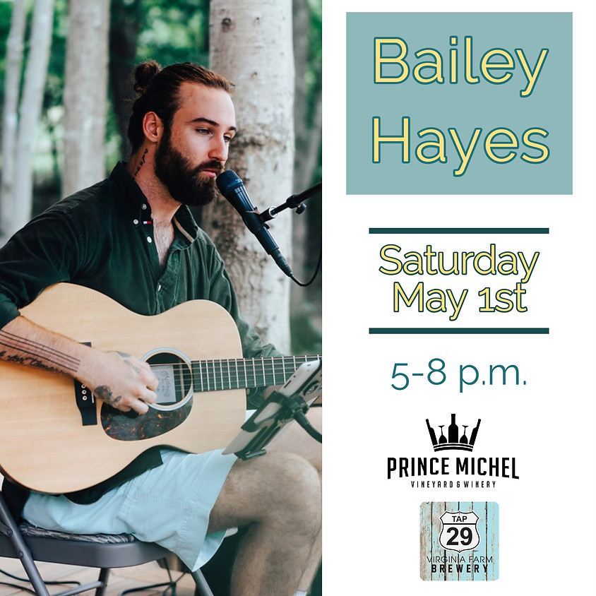 Live Music by Bailey Hayes!