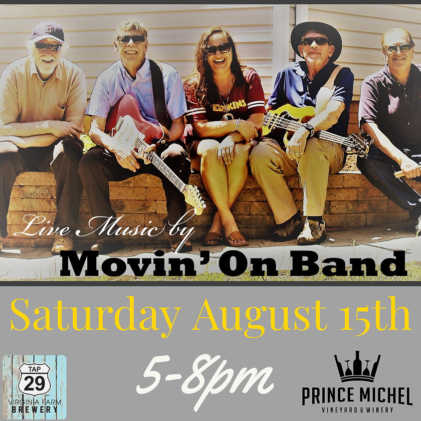 Live Music by Movin' On Band!