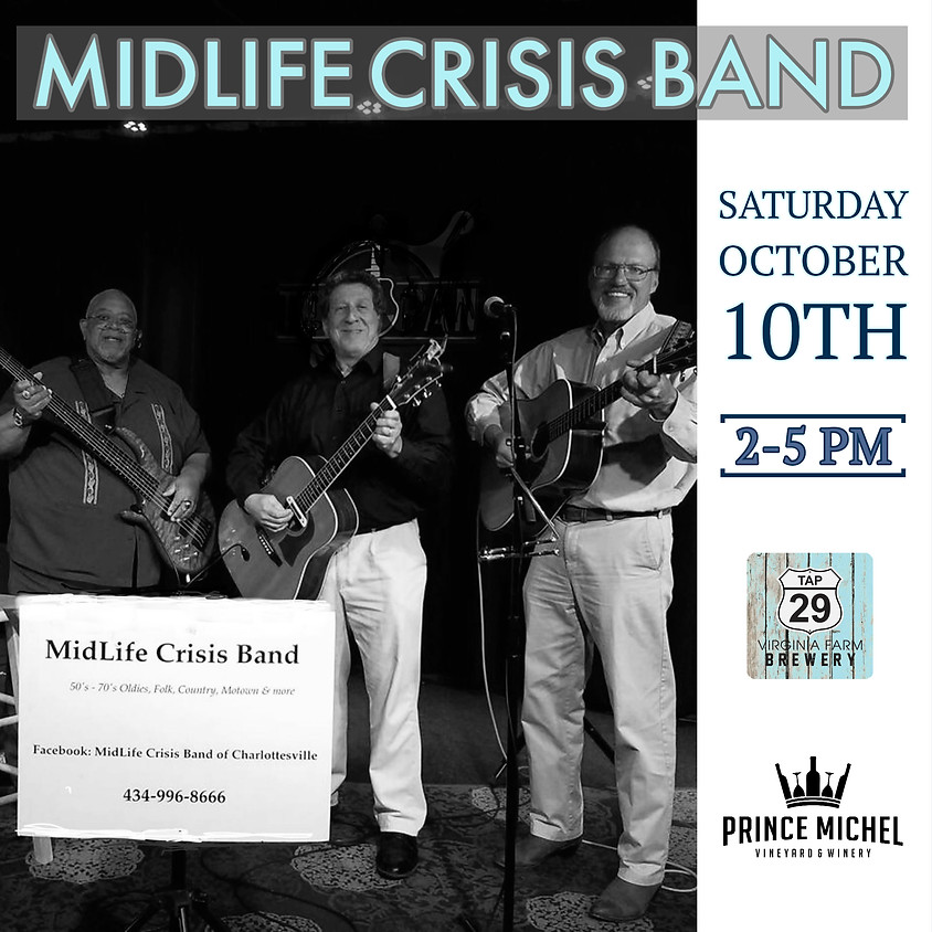 Live Music by Midlife Crisis!