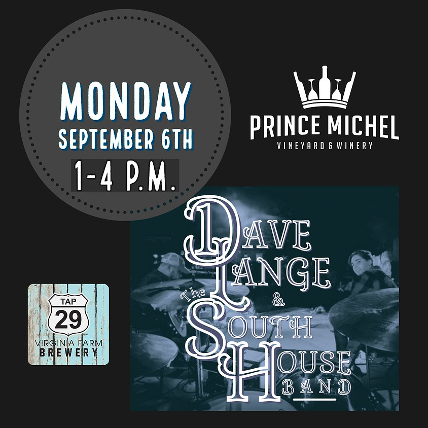 Dave Lange & The South House Band!