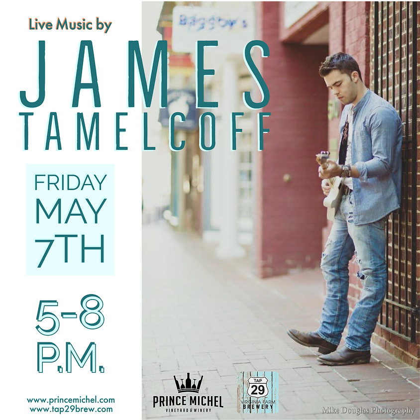 Live Music by James Tamelcoff!