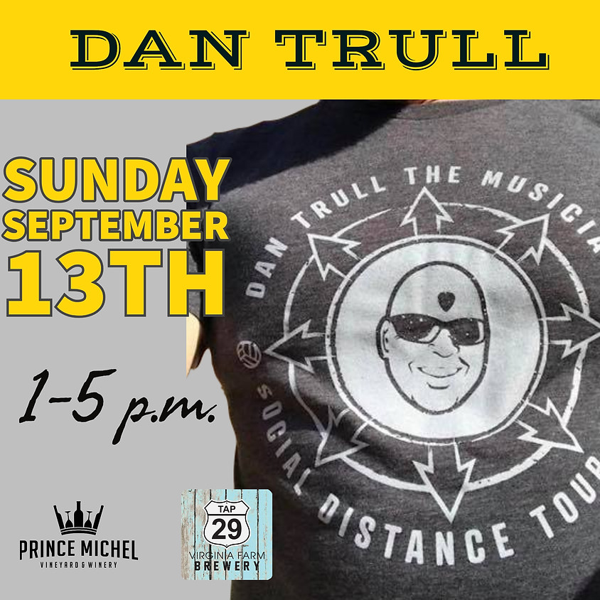 Live Music by Dan Trull!