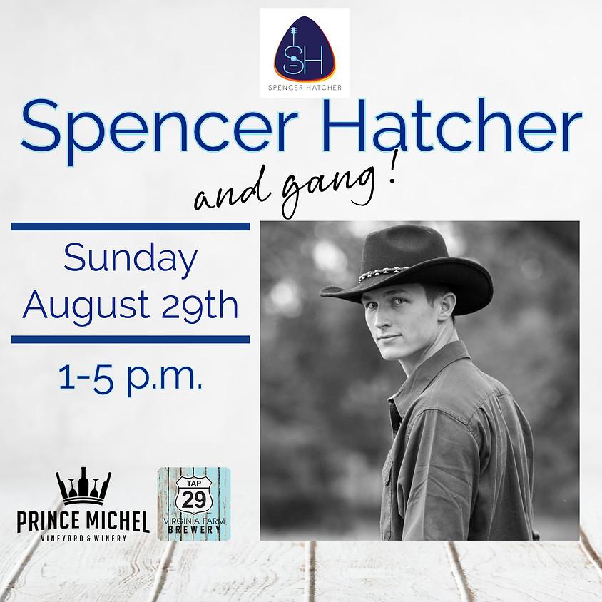Spencer Hatcher and Gang!