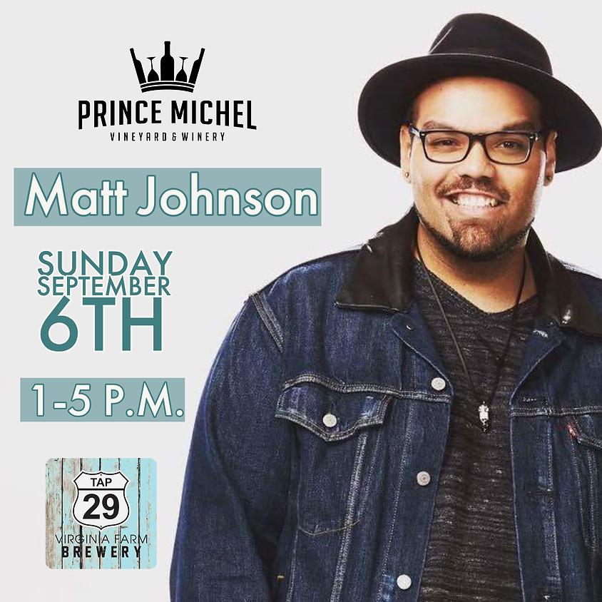 Live Music by Matt Johnson!