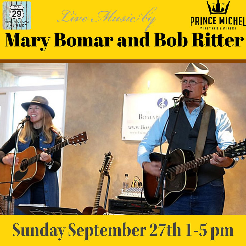 Live Music by Mary Bomar and Bob Ritter!