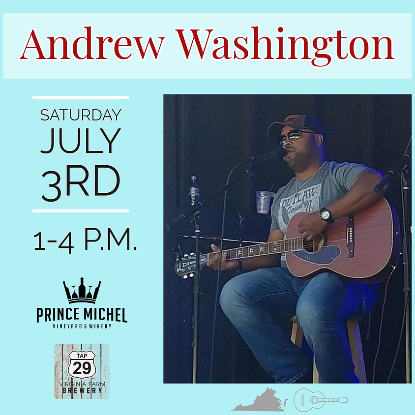 Live Music by Andrew Washington!