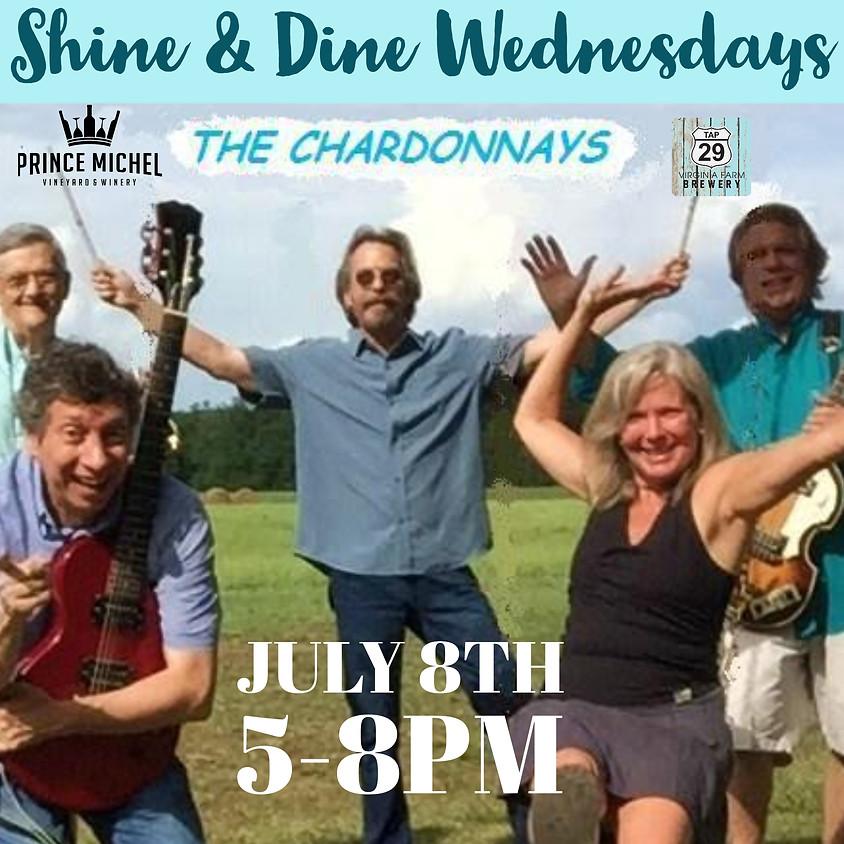 Shine & Dine Wednesdays Featuring The Chardonnays!