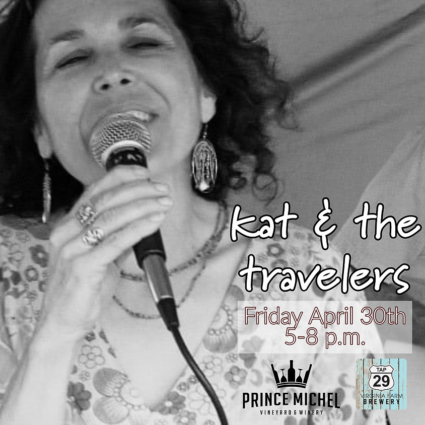 Live Music by kat & the travelers!