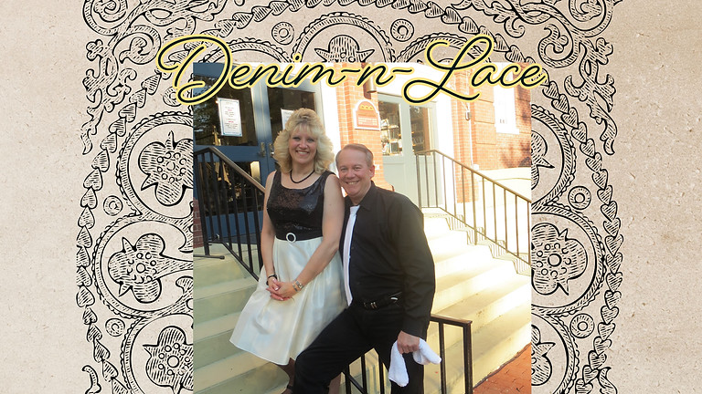 Live Music by Denim-n-Lace!
