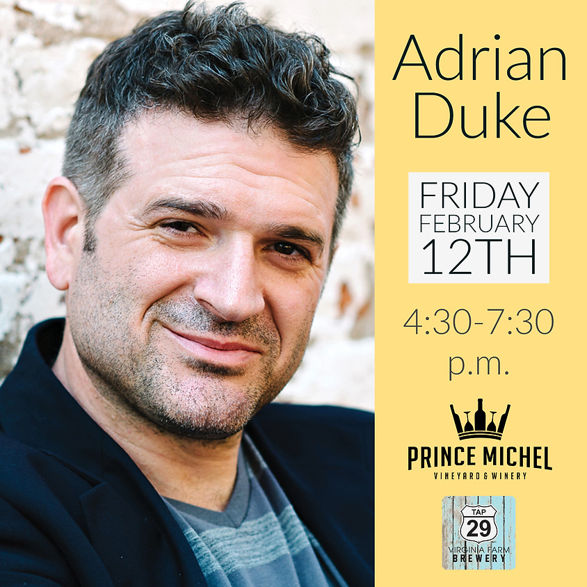 Live Music by Adrian Duke!