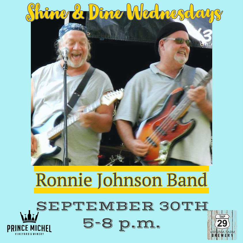 Shine & Dine Wednesdays featuring the Ronnie Johnson Band!