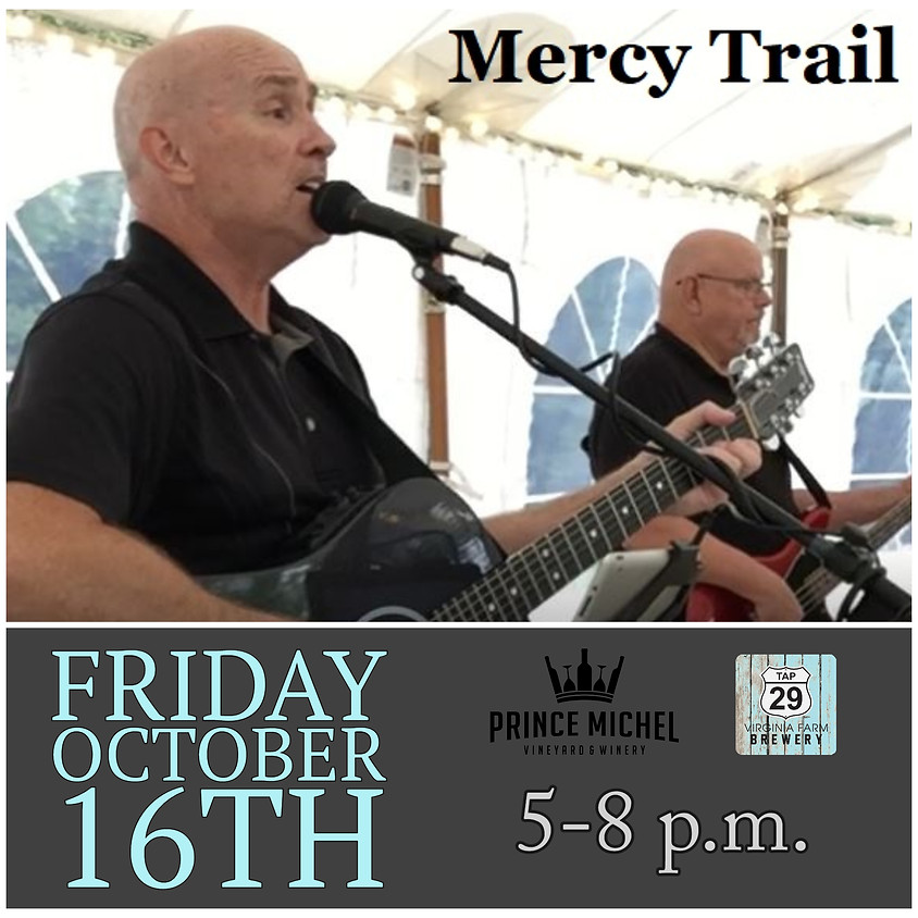 Live Music by Mercy Trail!