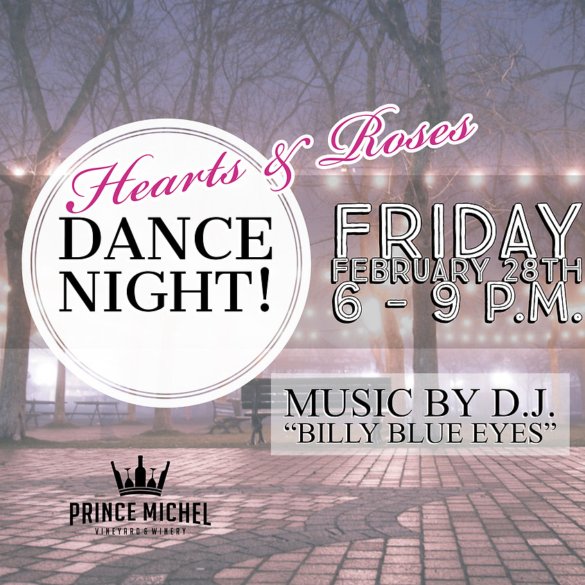 Hearts & Roses Dance Night!