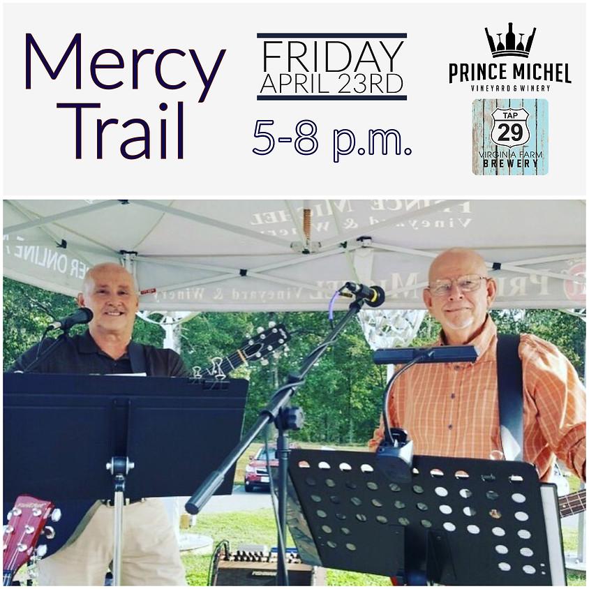 Mercy Trail Live!
