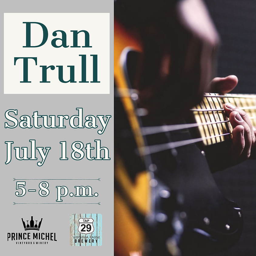 Live Music by Dan Trull