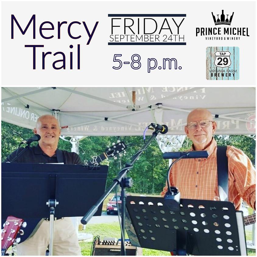 Mercy Trail Music!