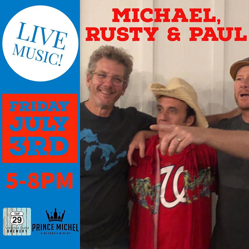 Michael, Rusty & Paul LIVE!