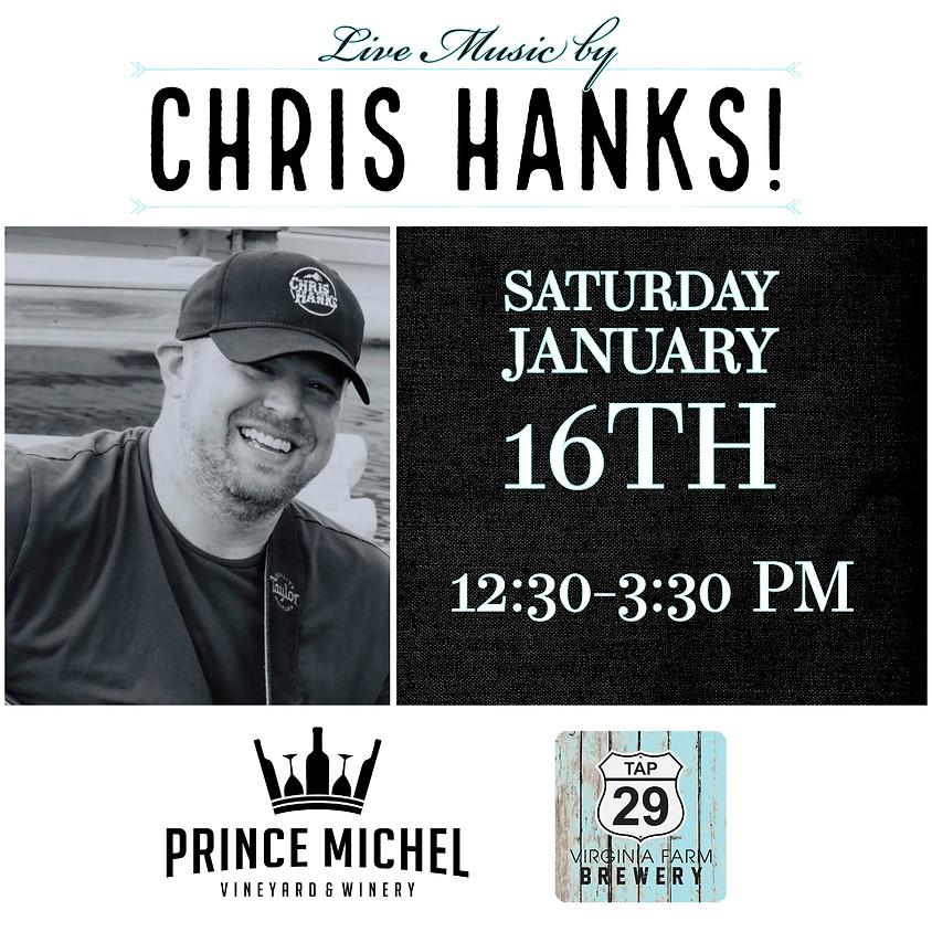 Live Music by Chris Hanks!