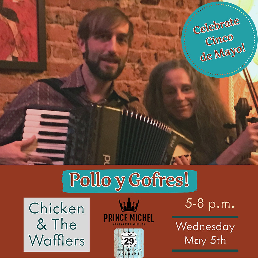 Celebrate Cinco de Mayo with Live Music by Chicken & The Wafflers!