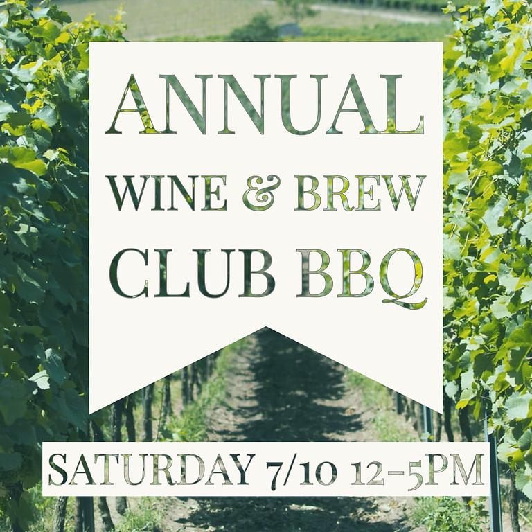 Annual Wine & Brew Club BBQ