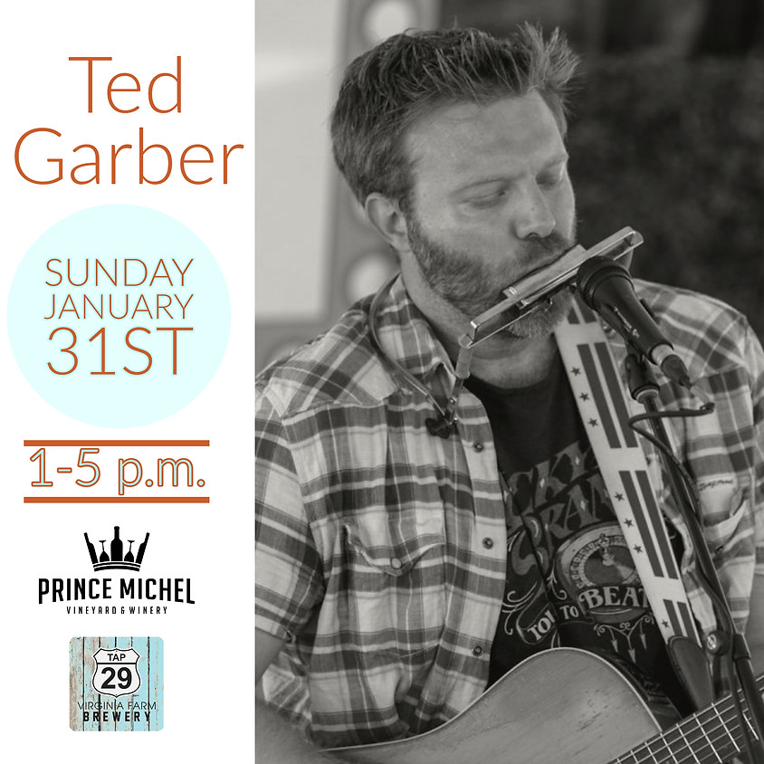 Live Music by Ted Garber!