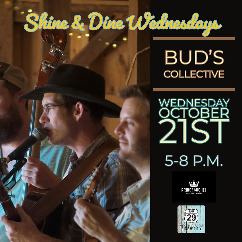 Shine & Dine Wednesdays featuring Bud's Collective!