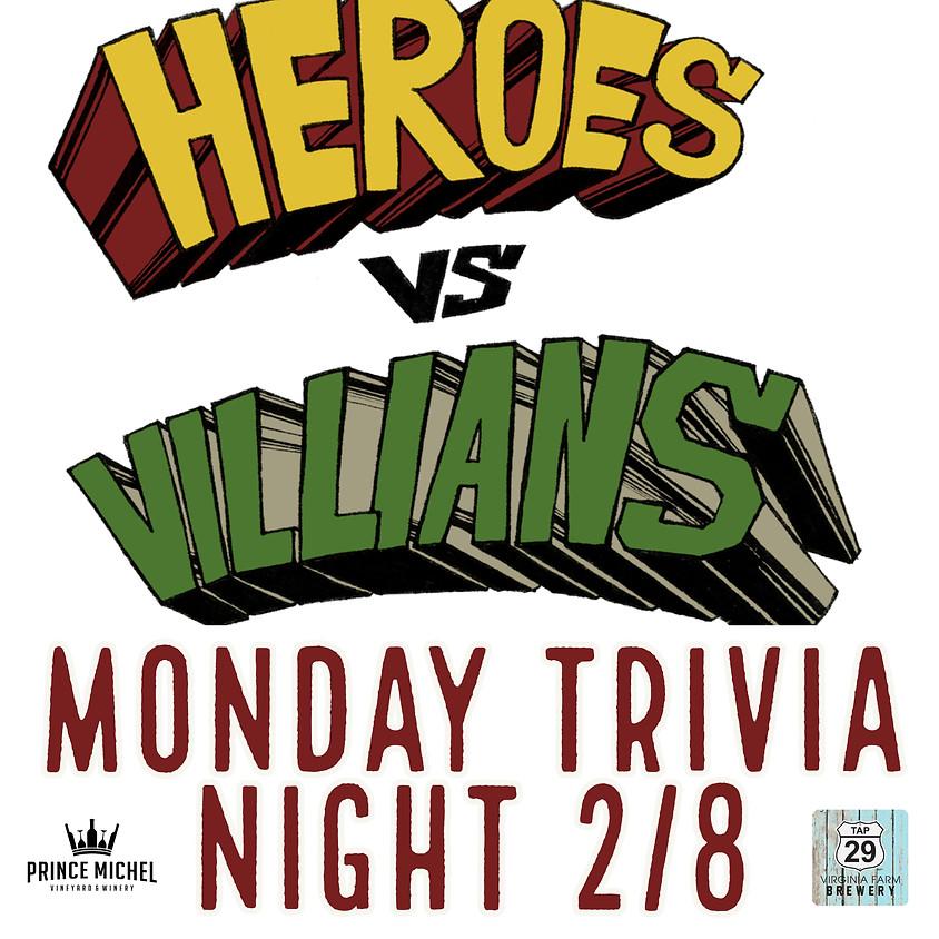 Heroes vs. Villains Monday Night Trivia
