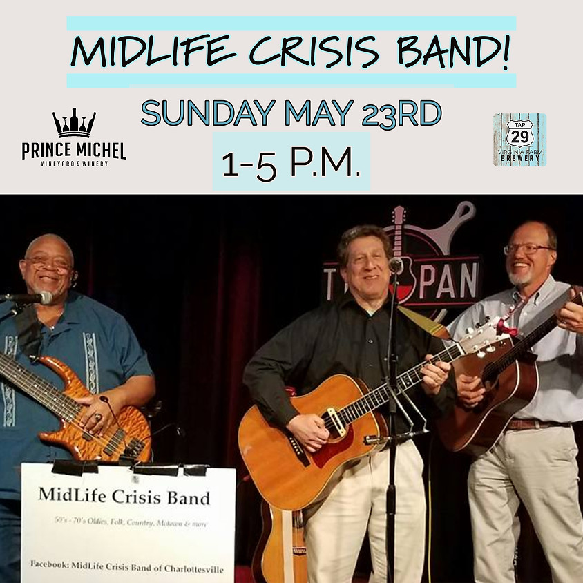 Live Music by The Midlife Crisis Band!