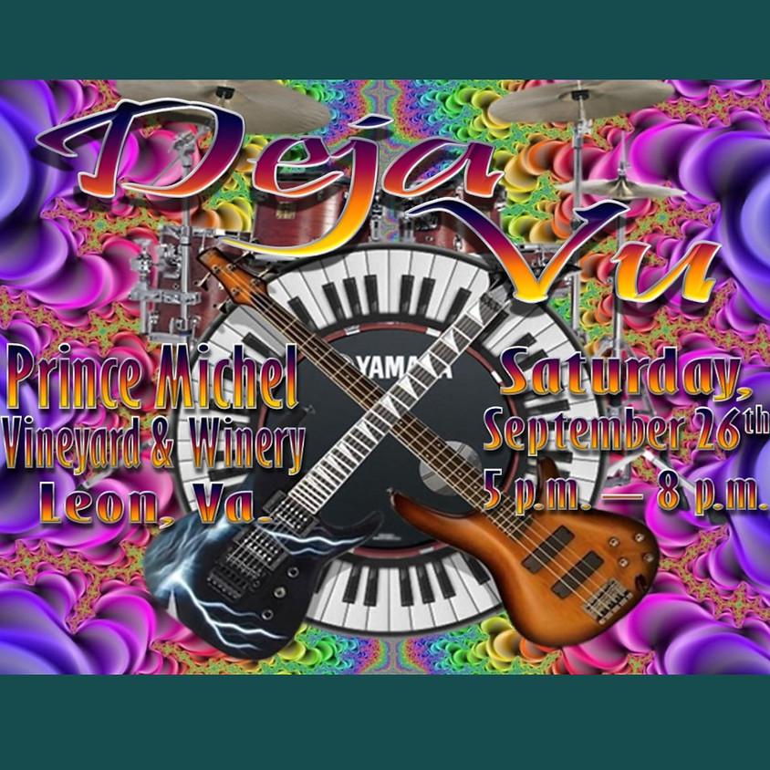 Live Music by Deja Vu!