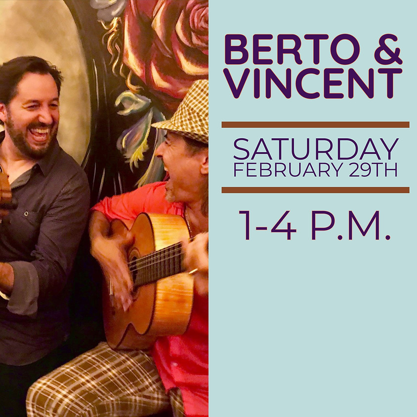 Live Music by Berto & Vincent!
