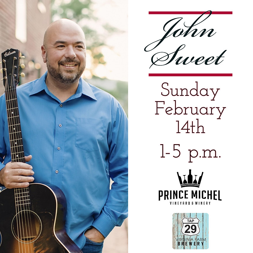 Live Music by John Sweet!