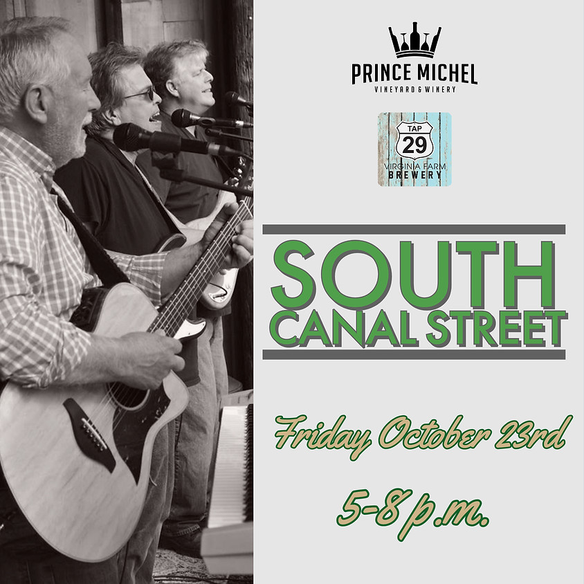 Live Music by South Canal Street!