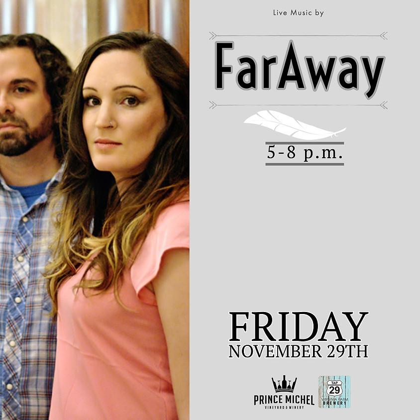Far Away Live!