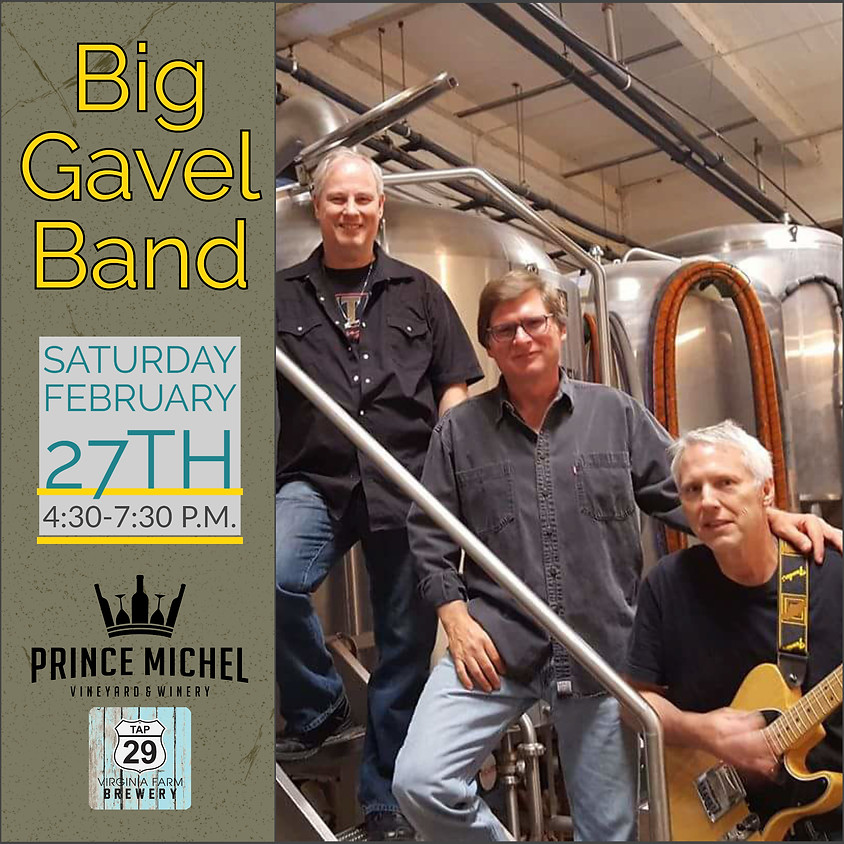Live Music by the Big Gavel Band!