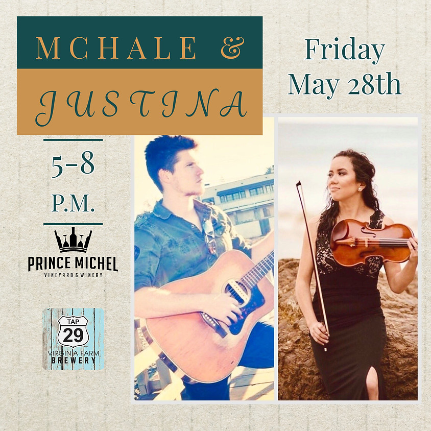 Live Music with McHale & Justina!