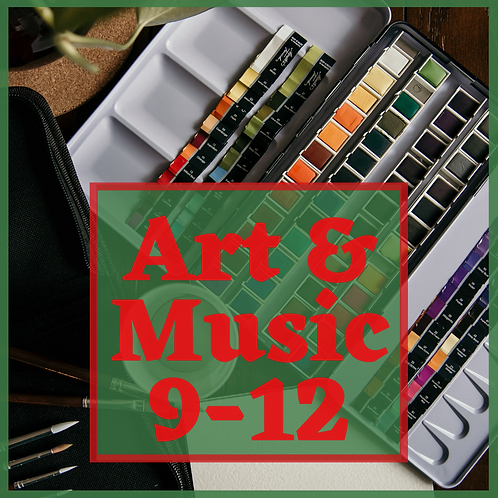 Art and Music 9-12