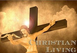 Christian-Living-e1418756929515.jpg