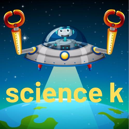 Science K