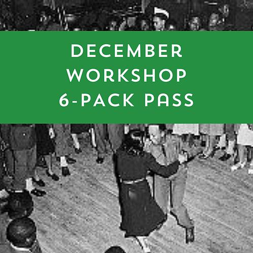 December Workshop 6-Pack Pass