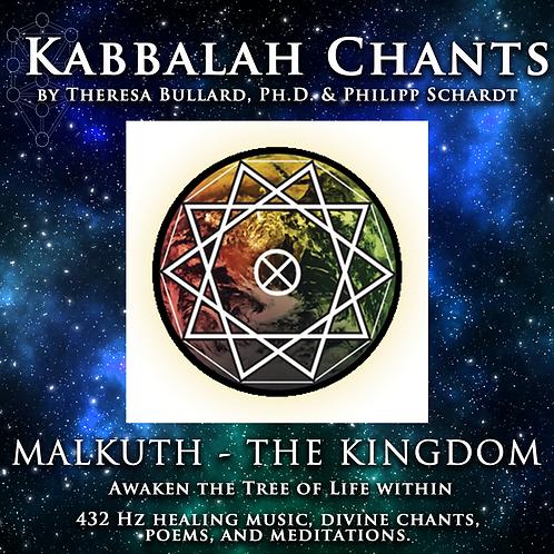 KABBALAH CHANTS: MALKUTH - THE KINGDOM