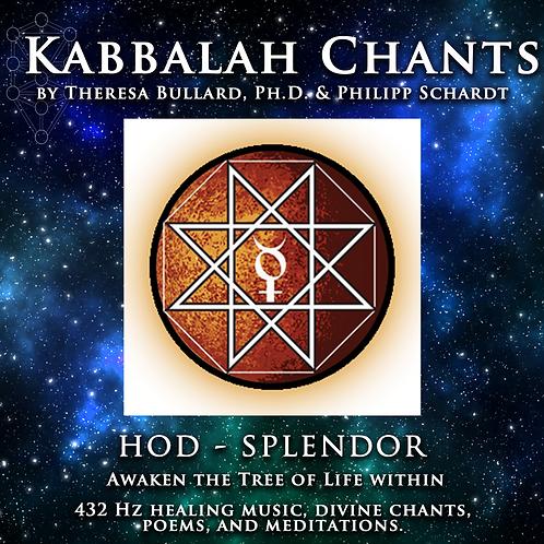 KABBALAH CHANTS: HOD - SPLENDOR/GLORY