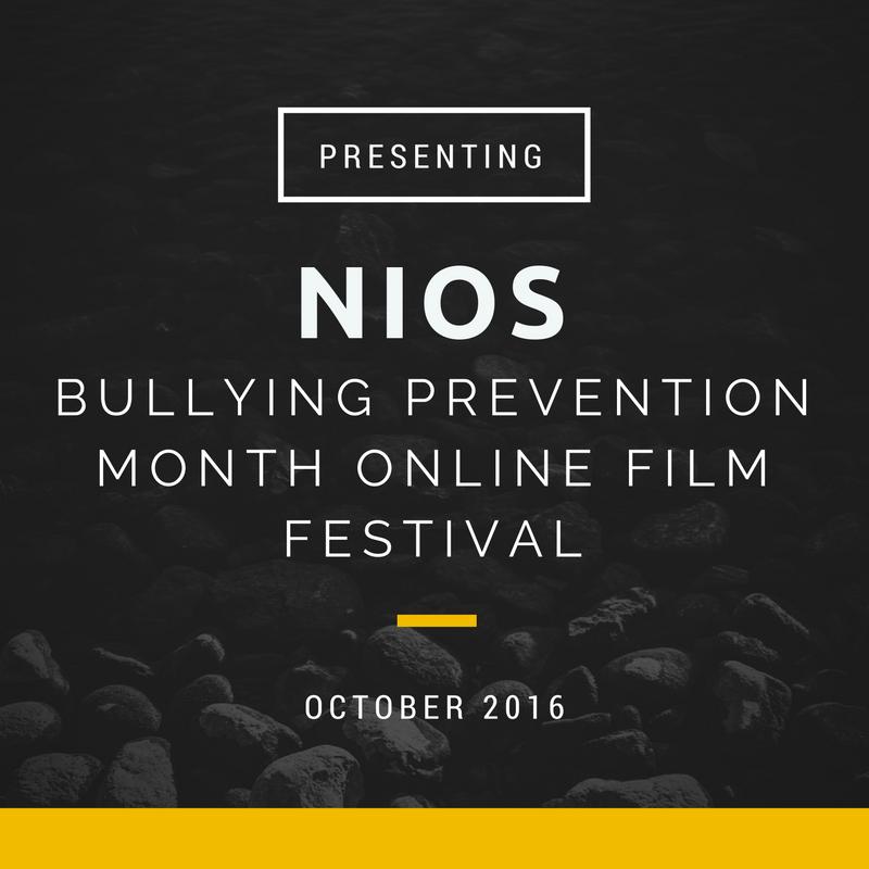 NIOS Bullying Prevention Online Film Festival