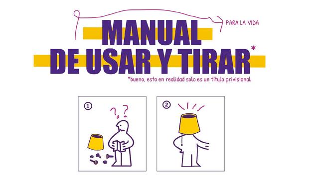 Manual de usar y tirar // Serie