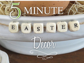 5 Minute Easter Decor