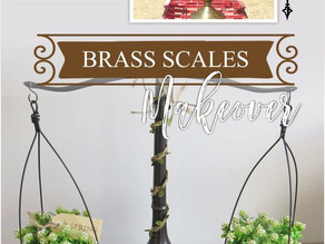 'Brass to Farmhouse' - DIY Scales Makeover